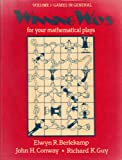 Winning Ways: For Your Mathematical Plays. Volume 1: Games in General