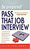 img - for Be Prepared!, 3rd Edition: Pass That Job Interview: This Book Will Give You the Confidence to Succeed at Any Interview by Julie-Ann Amos (2008-02-15) book / textbook / text book