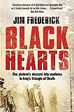 Black Hearts: One platoon's descent into...