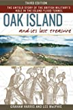 Oak Island and its Lost Treasure: The Untold Story of the British Militarys Role in the Island Flood Tunnel