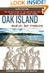 Oak Island and Its Lost Treasure: Thi...