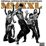 Magic Mike XXL: Original Motion Picture Soundtrack