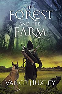 The Forest And The Farm by Vance Huxley ebook deal