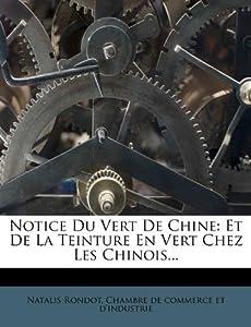 Notice du vert de chine et de la teinture en for Chambre de commerce en chine
