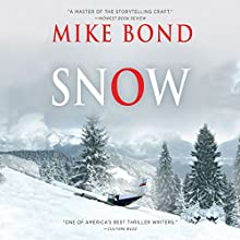 Snow Audiobook by Mike Bond Narrated by David deVries