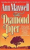 The Diamond Tiger (0061040797) by Ann Maxwell
