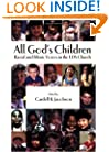 All God's Children: Racial and Ethnic Voices in the LDS Church