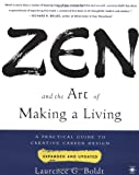 img - for Zen and the Art of Making a Living: A Practical Guide to Creative Career Design (Compass) book / textbook / text book