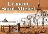 echange, troc Mireille Mirej - Le Mont-Saint-Michel : Promenade en chemin de ronde