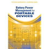 Battery Power Management for Portable Devices (Artech House Power Engineering)