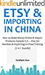 ETSY & IMPORTING IN CHINA: How to Mak...