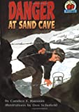 Danger At Sand Cave (Turtleback School & Library Binding Edition) (On My Own History (Prebound)) (0613682289) by Ransom, Candice