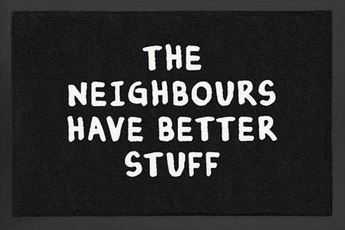 Better Stuff Doormat Neighbours have better stuff.