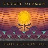 echange, troc Coyote Oldman - Under an Ancient