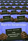 Race to Incarcerate (The Sentencing Project) (1565846834) by Marc Mauer