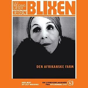 Den afrikanske farm [The African Farm] | [Karen Blixen]
