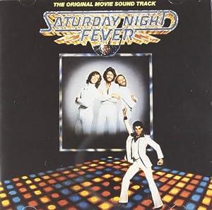Saturday Night Fever - The Original Movie Sound Track