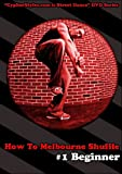 How to Melbourne Shuffle 1 [DVD]