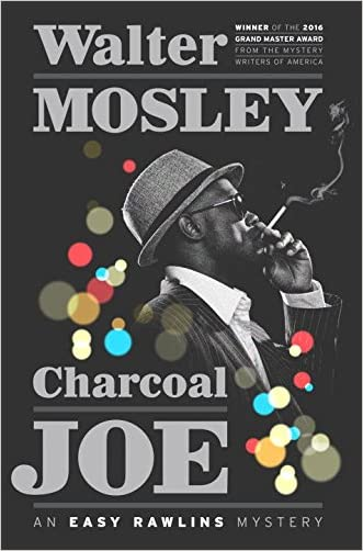 Charcoal Joe: An Easy Rawlins Mystery written by Walter Mosley