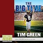 The Big Time | Tim Green
