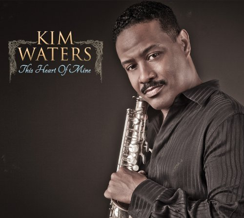 This Heart of Mine by Waters, Kim (2011) Audio CD by Kim Waters