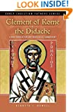 Clement of Rome and the Didache: A New Translation and Theological Commentary