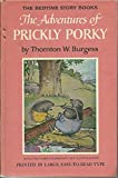 Prickly Porky (0448027135) by Burgess, Thornton W.