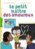 """Afficher """"Le petit maître des amoureux"""""""