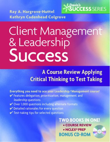 Client Management and Leadership Success a Course Review Applying Critical Thinking to Test Taking Daviss Success