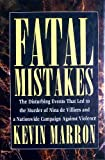 img - for Fatal Mistakes book / textbook / text book