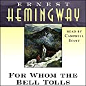 For Whom the Bell Tolls Audiobook by Ernest Hemingway Narrated by Campbell Scott