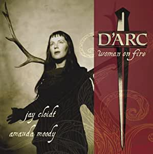 D'Arc: woman on fire