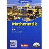 Bigalke/Köhler: Mathematik Sekundarstufe II - Berlin - Neubearbeitung: Grundkurs ma-1 - Qualifikationsphase - ...