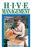 img - for Hive Management: A Seasonal Guide for Beekeepers (Storey's Down-To-Earth Guides) book / textbook / text book