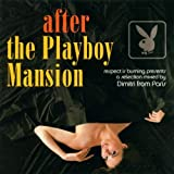 After the Playboy Mansionby Dimitri From Paris