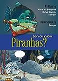img - for Do You Know Piranhas? book / textbook / text book
