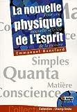 echange, troc Emmanuel Ransford - La nouvelle physique de l'esprit : Pour une nouvelle science de la matière