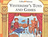 Yesterday's Toys and Games (Collins Pathways) (0003012565) by Deary, Terry