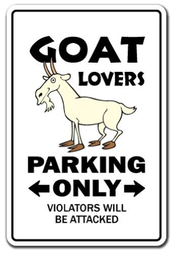 goat-lovers-parking-sign-gag-novelty-gift-funny-billy-farm-dairy-farmer-4h-by-signmission