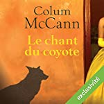 Le chant du coyote | Column McCann