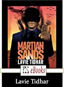 Martian Sands by Lavie Tidhar cover image