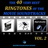 The 40 Very Best Ringtones of the Movie Soundtracks, Vol. 2 (High Quality)