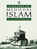 img - for A History of Medieval Islam book / textbook / text book