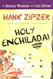 img - for Hank Zipzer #6: Holy Enchilada! book / textbook / text book