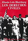 img - for Los Derechos Civiles: La Lucha por la Libertad en la Decaca de 1960 book / textbook / text book