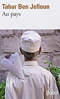 Au pays par Tahar Ben Jelloun