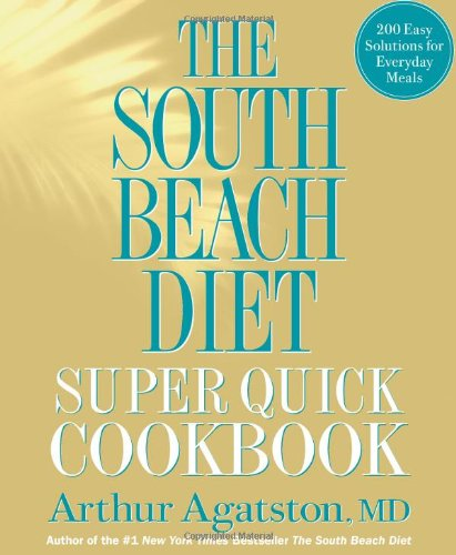 The South Beach Diet by Arthur Agatston