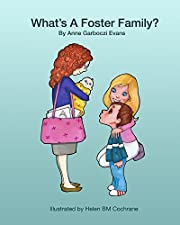 What's a Foster Family? (Foster to Forever Book 1)