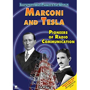 Click to buy Tesla Inventions: Marconi and Tesla: Pioneers of Radio Communication (Inventors Who Changed the World) <b>Library Binding</b> from Amazon!