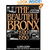 The Beautiful Bronx 1920-1950